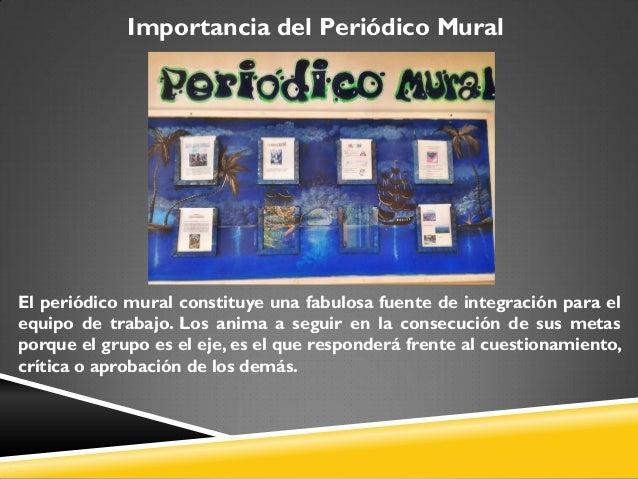 El peri dico mural estructura for Cuales son las caracteristicas de un mural