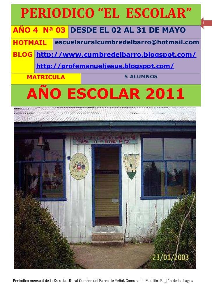 """PERIODICO """"EL ESCOLAR""""                                                                                1AÑO 4 Nª 03 DESDE E..."""