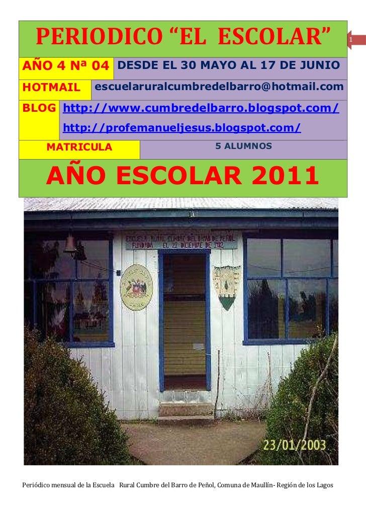 """PERIODICO """"EL ESCOLAR""""                                                                                1AÑO 4 Nª 04 DESDE E..."""