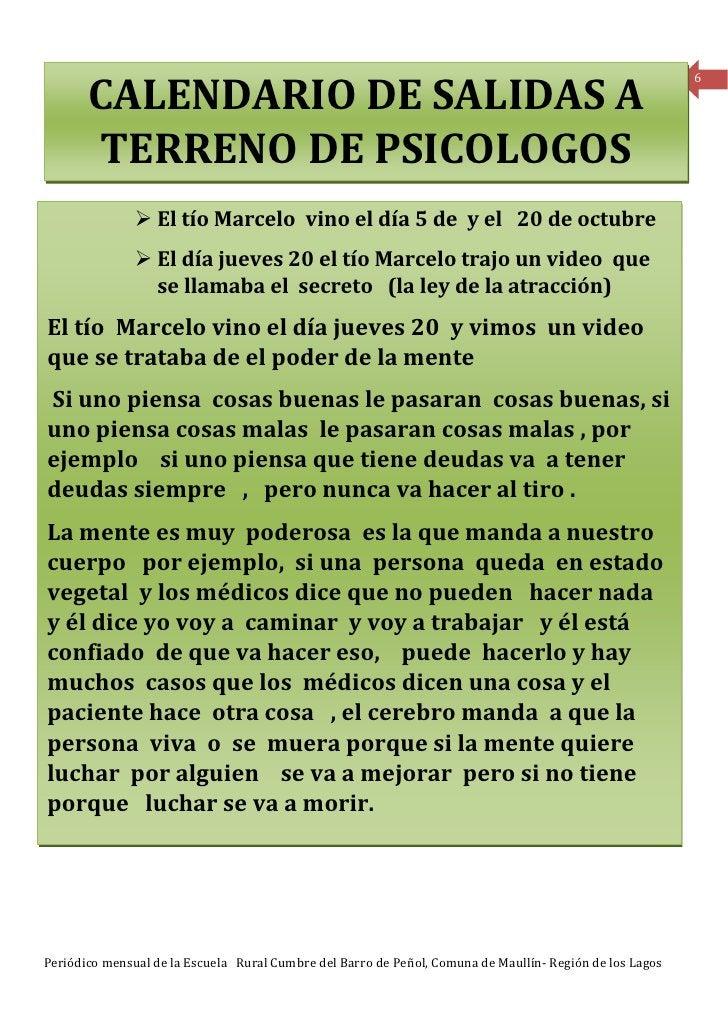 6       CALENDARIO DE SALIDAS A       TERRENO DE PSICOLOGOS                  El tío Marcelo vino el día 5 de y el 20 de oc...