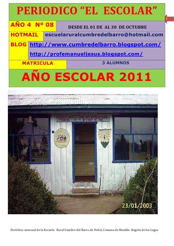 """PERIODICO """"EL ESCOLAR""""                                                                                1  AÑO 4 Nº 08      ..."""