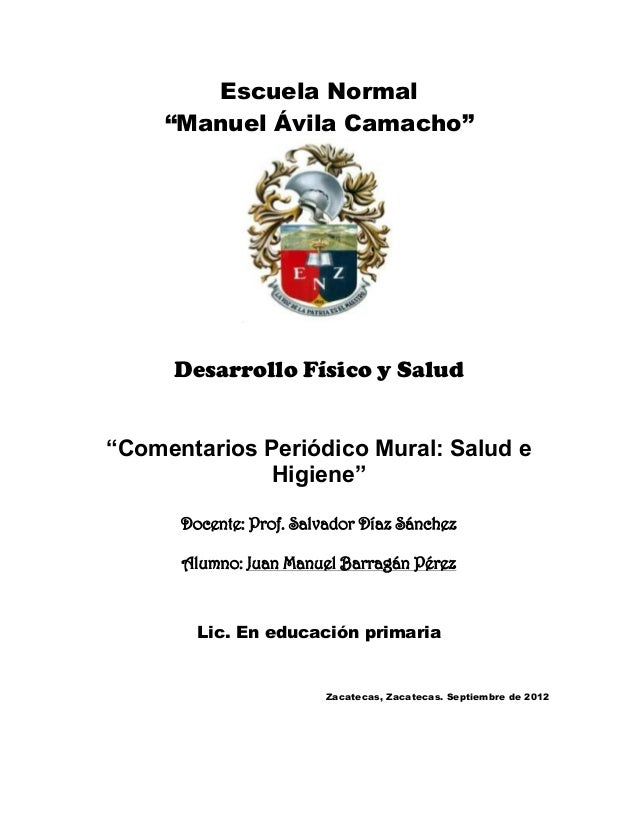 """Escuela Normal     """"Manuel Ávila Camacho""""     Desarrollo Físico y Salud""""Comentarios Periódico Mural: Salud e              ..."""