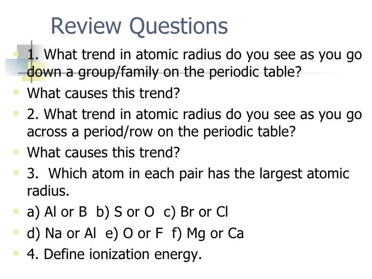 Periodic trends atomic radius increases ionization energy decreases electronegativity decreases 17 urtaz Images
