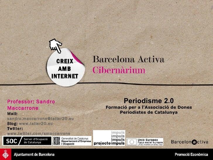 CREIX                      AMB                   INTERNETProfessor: Sandro                      Periodisme 2.0Maccarrone  ...