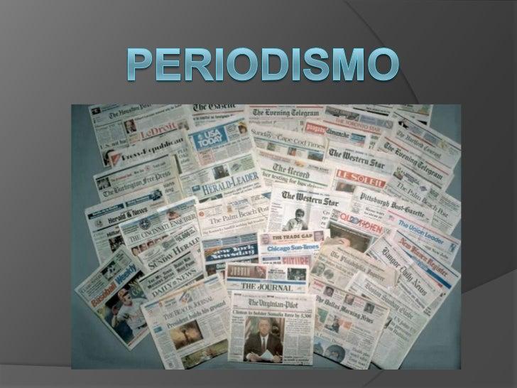 PERIODISMO<br />