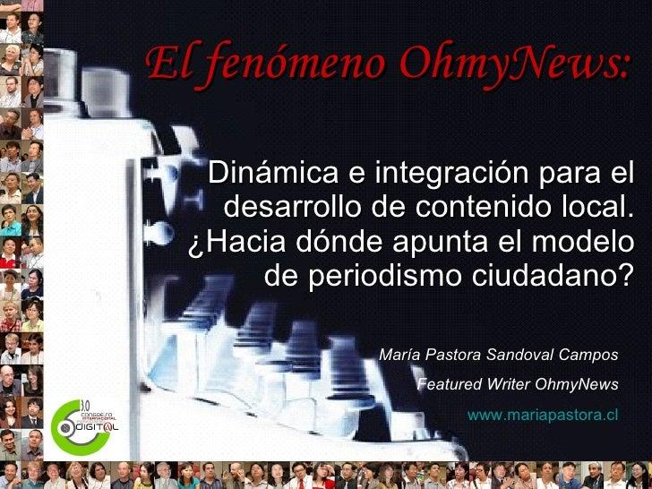 El fenómeno OhmyNews: Dinámica e integración para el desarrollo de contenido local. ¿Hacia dónde apunta el modelo de perio...