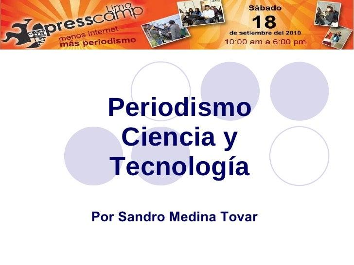 Periodismo ciencia tecnología