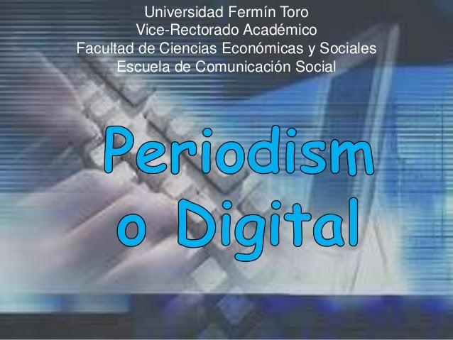 Universidad Fermín Toro        Vice-Rectorado AcadémicoFacultad de Ciencias Económicas y Sociales      Escuela de Comunica...