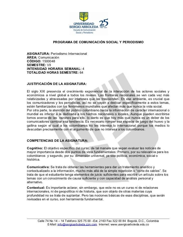 PROGRAMA DE COMUNICACIÓN SOCIAL Y PERIODISMOASIGNATURA: Periodismo InternacionalÁREA: ComunicaciónCÓDIGO: 1500048SEMESTRE:...