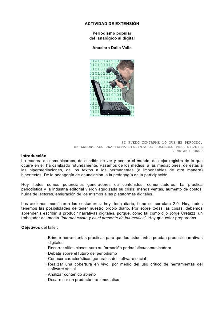ACTIVIDAD DE EXTENSIÓN                                       Periodismo popular                                     del an...