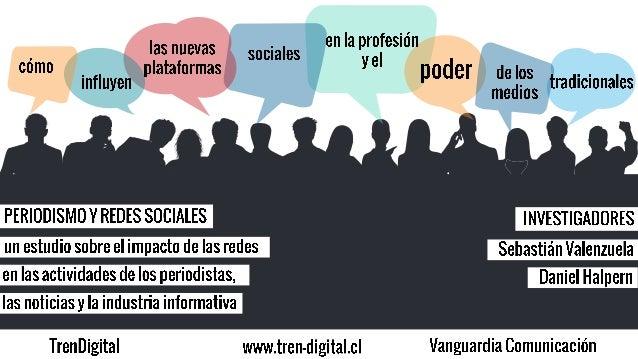 2 ¿Qué tipo de plataformas sociales son las más usadas por los periodistas? ¿Qué funciones y con qué fin usan las redes so...
