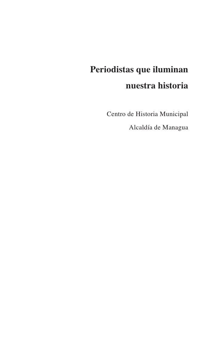 Periodistas que iluminan           nuestra historia       Centro de Historia Municipal            Alcaldía de Managua