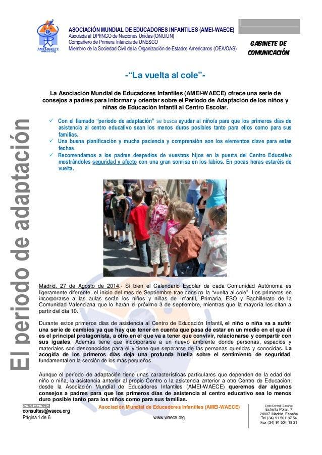 ASOCIACIÓN MUNDIAL DE EDUCADORES INFANTILES (AMEI-WAECE)  Asociada al DPI/NGO de Naciones Unidas (ONU/UN)  Compañero de Pr...