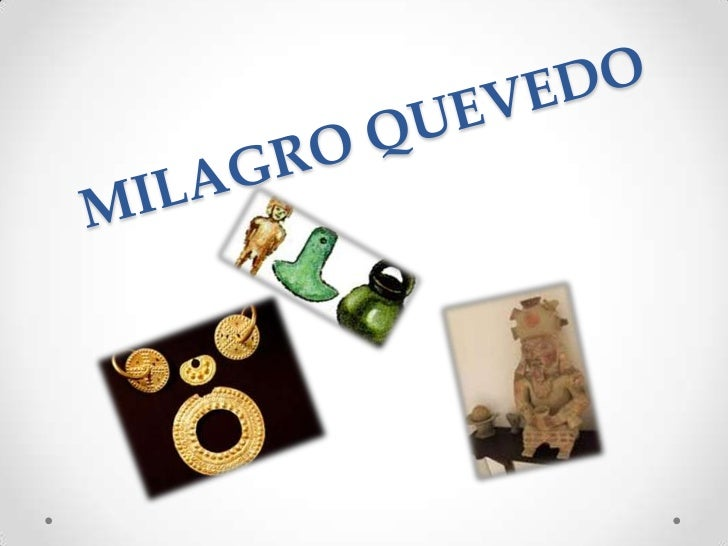 MILAGRO QUEVEDO <br />