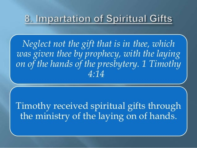 Period of spiritual instruction laying on of hands doctrine of layin scriptural references acts 63 6 132 3 i timothy 522 negle Image collections