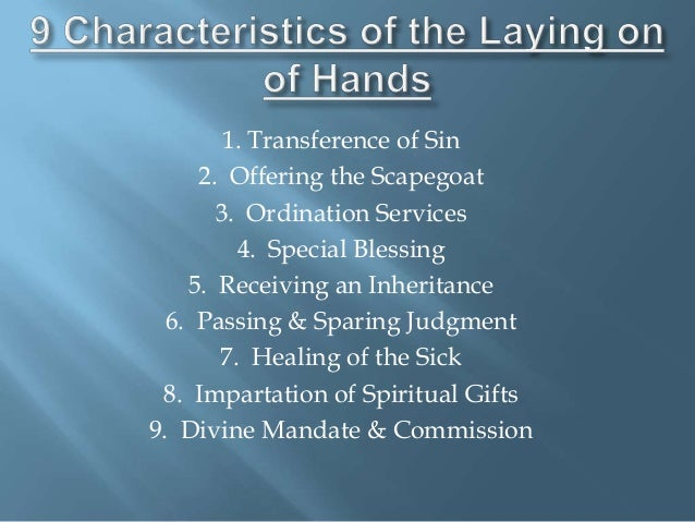 Period of spiritual instruction laying on of hands doctrine of layin scriptural references negle Choice Image