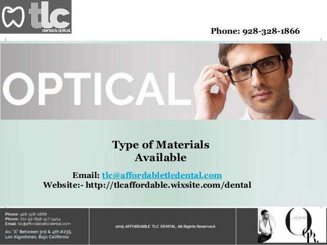 Phone: 928-328-1866 Type of Materials Available Email: tlc@affordabletlcdental.com Website:- http://tlcaffordable.wixsite....