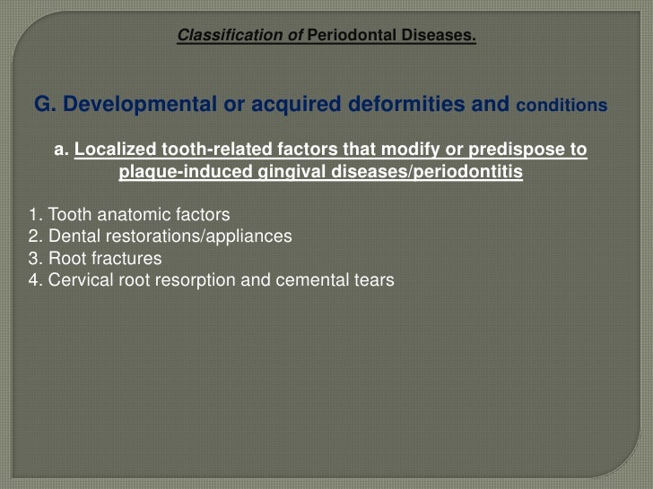 Gingival diseases: A simplified version of the 1999 International Workshop.5<br />