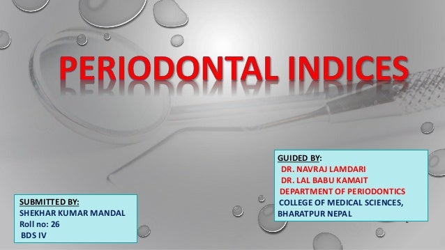 Periodontal indices final Slide 2