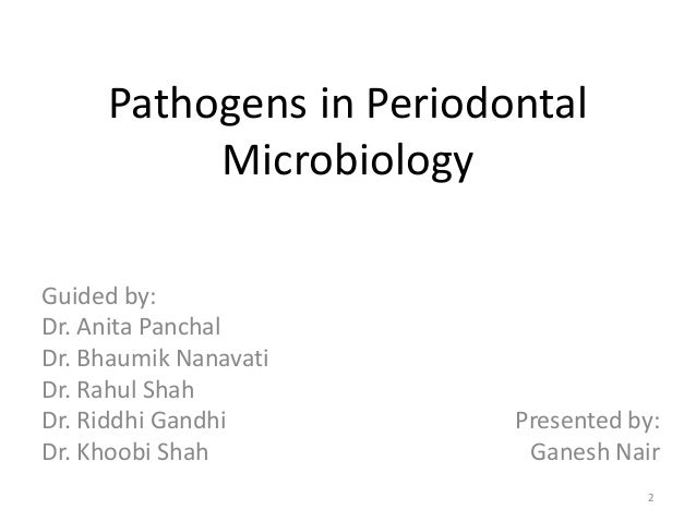 Pathogens in Periodontal microbilogy