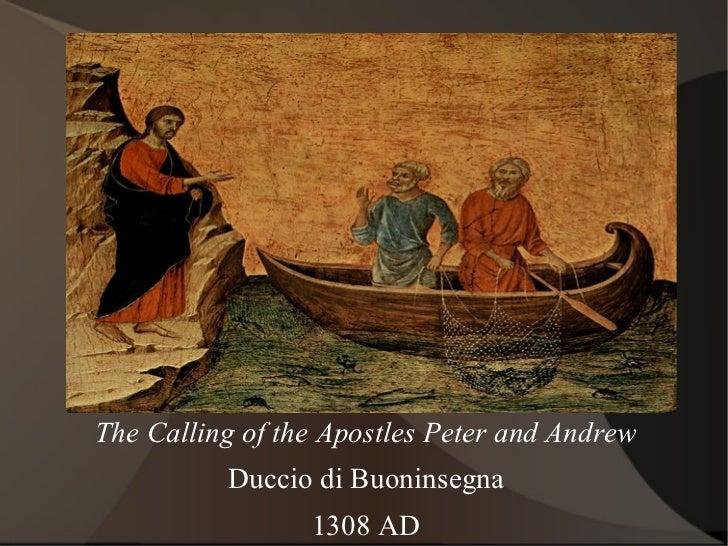 The Calling of the Apostles Peter and Andrew Duccio di Buoninsegna 1308 AD