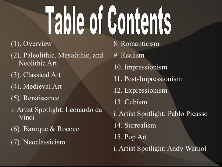 <ul><li>(1). Overview </li></ul><ul><li>(2). Paleolithic, Mesolithic, and Neolithic Art </li></ul><ul><li>(3). Classical A...