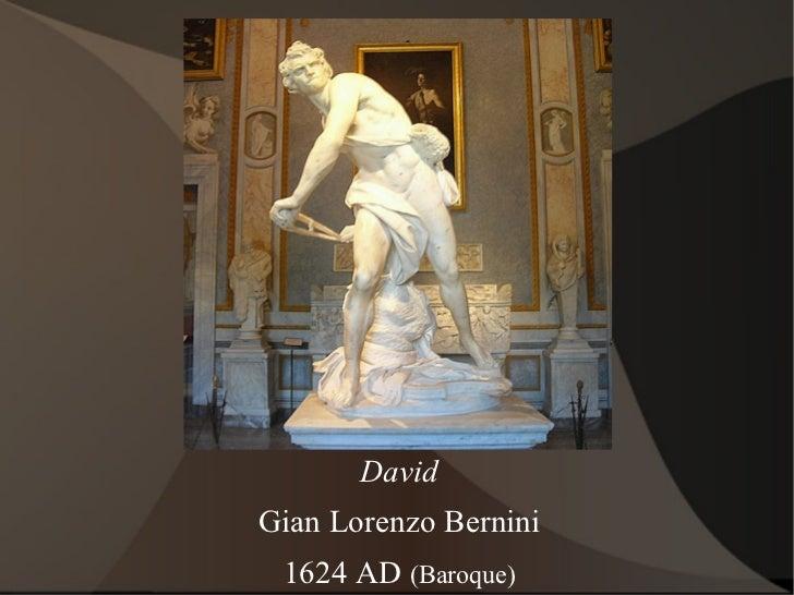 David Gian Lorenzo Bernini 1624 AD  (Baroque)