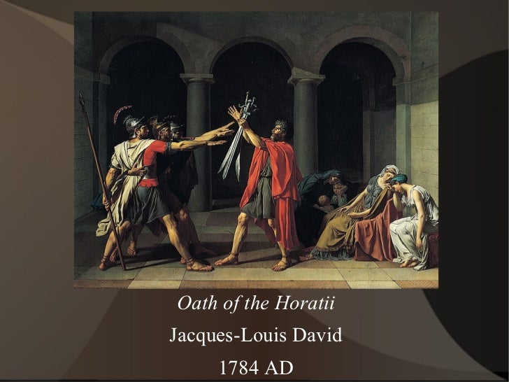 Oath of the Horatii Jacques-Louis David 1784 AD