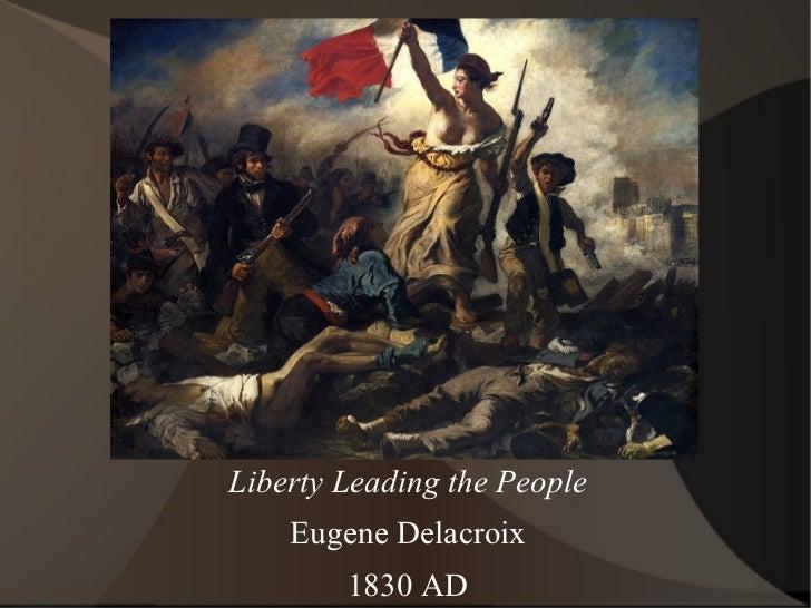 Liberty Leading the People Eugene Delacroix 1830 AD