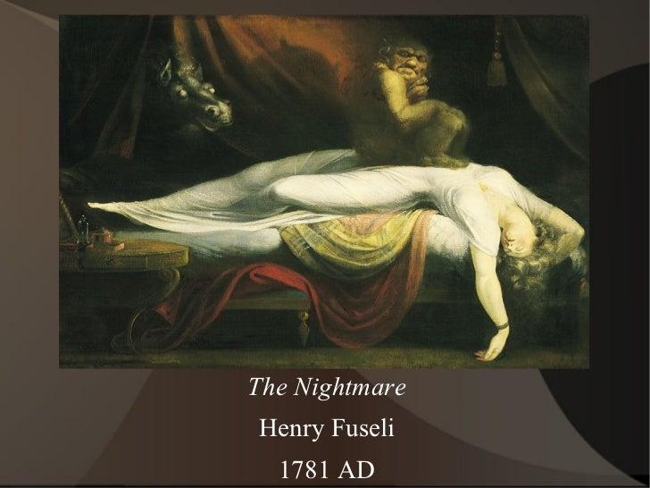 The Nightmare Henry Fuseli 1781 AD