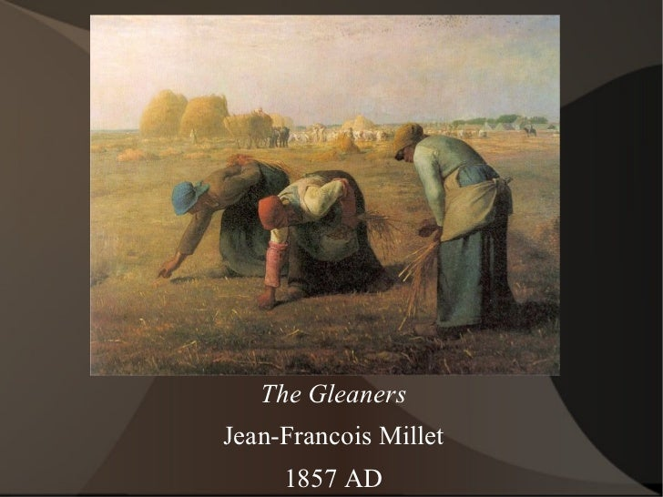 The Gleaners Jean-Francois Millet 1857 AD