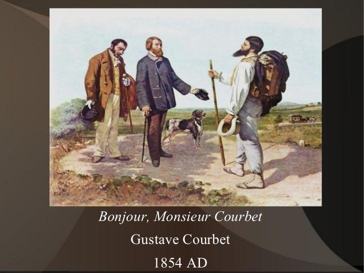 Bonjour, Monsieur Courbet Gustave Courbet 1854 AD