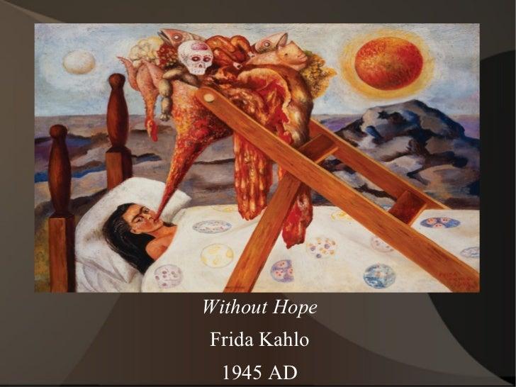 Without Hope Frida Kahlo 1945 AD