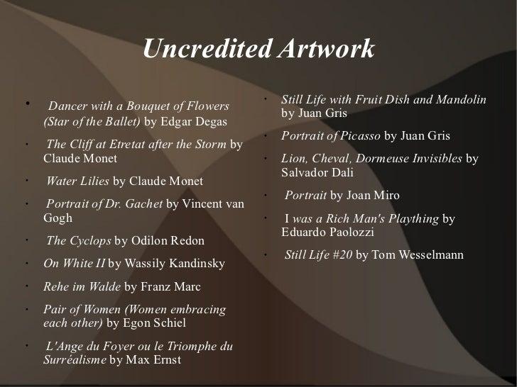 Uncredited Artwork <ul><li>Dancer with a Bouquet of Flowers (Star of the Ballet)  by Edgar Degas </li></ul><ul><li>The Cli...