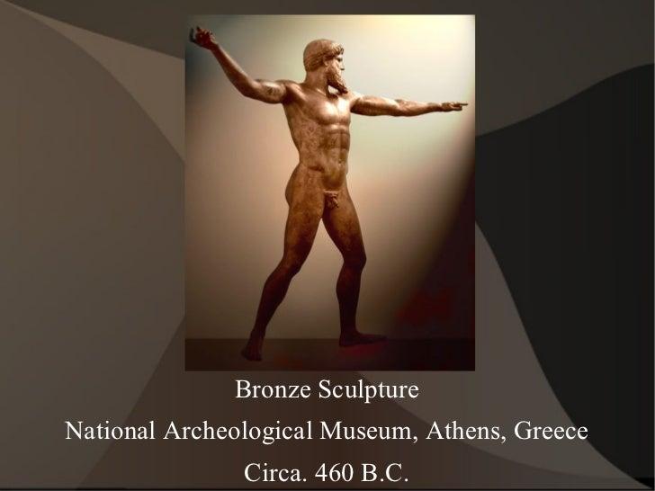 Bronze Sculpture National Archeological Museum, Athens, Greece Circa. 460 B.C.