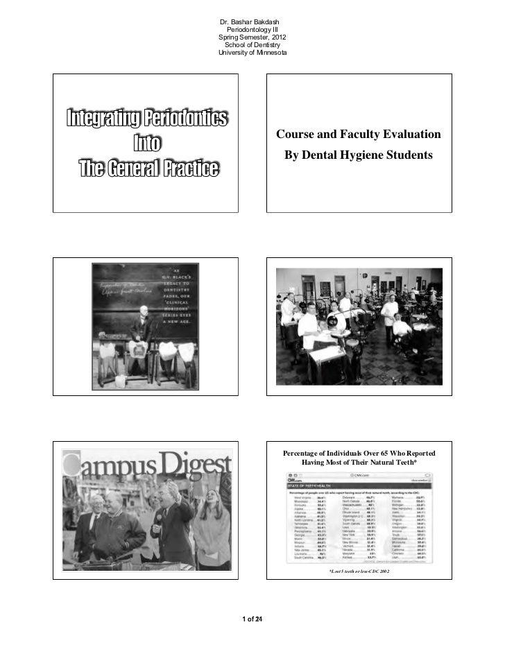 Dr. Bashar Bakdash  Periodontology IIISpring Semester, 2012  School of DentistryUniversity of Minnesota                   ...