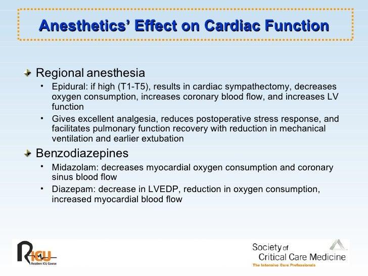 Anesthetics' Effect on Cardiac Function <ul><li>Regional anesthesia </li></ul><ul><ul><li>Epidural: if high (T1-T5), resul...