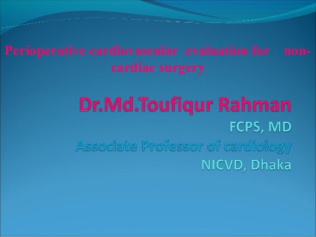 Perioperative cardiovascular evaluation for non- cardiac surgery