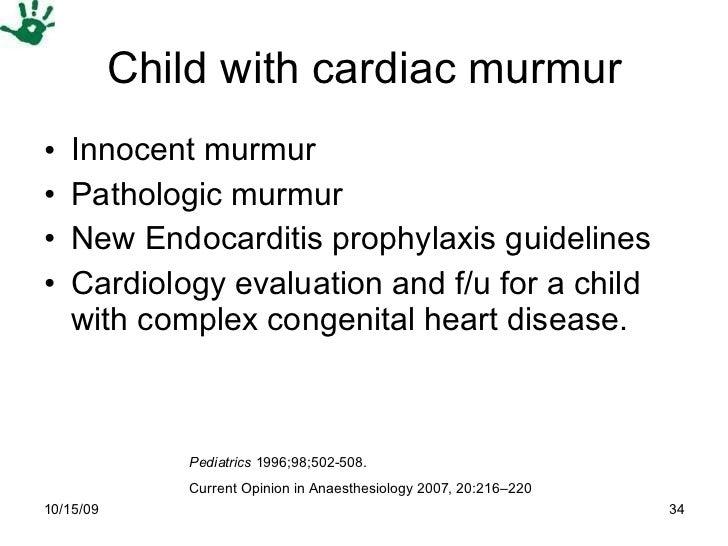 Child with cardiac murmur <ul><li>Innocent murmur </li></ul><ul><li>Pathologic murmur </li></ul><ul><li>New Endocarditis p...