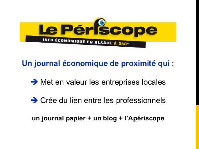 Un journal économique de proximité qui : Met en valeur les entreprises locales Crée du lien entre les professionnelsun j...