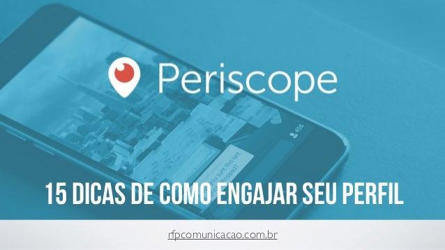 15 DICAS DE COMO ENGAJAR SEU PERFIL rfpcomunicacao.com.br