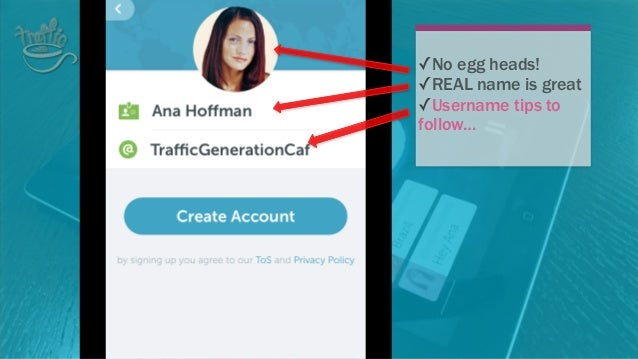 USERNAME QUICK TIPS: • This is your only shot to pick the right username! Make it count. Even better, make it your real na...