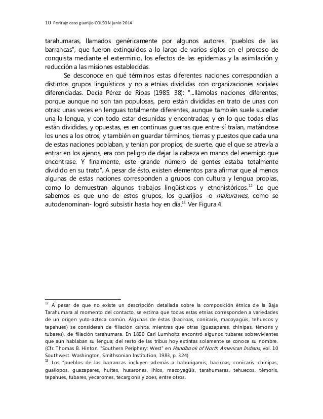 """10 Peritaje caso guarijío COLSON junio 2014 tarahumaras, llamados genéricamente por algunos autores """"pueblos de las barran..."""
