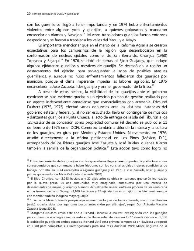 20 Peritaje caso guarijío COLSON junio 2014 con los guerrilleros llegó a tener importancia, y en 1974 hubo enfrentamientos...
