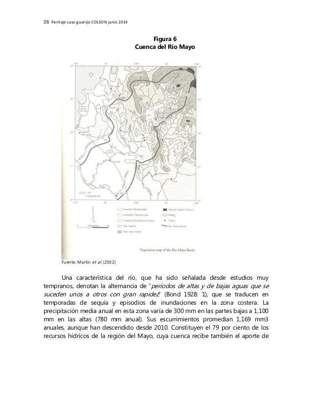 26 Peritaje caso guarijío COLSON junio 2014 Figura 6 Cuenca del Río Mayo Fuente: Martin et al. (2002) Una característica d...