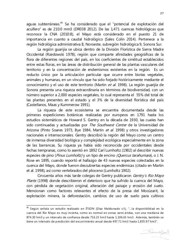 27 aguas subterráneas.49 Se ha considerado que el 'potencial de explotación del acuífero' es de 210.0 mm3 (DR038 2012). De...