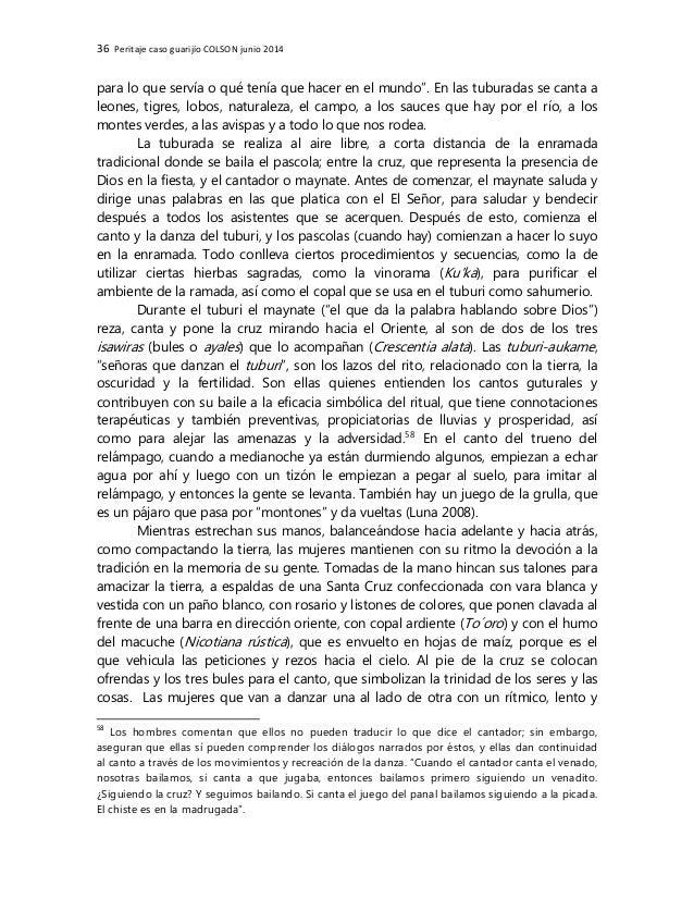 36 Peritaje caso guarijío COLSON junio 2014 para lo que servía o qué tenía que hacer en el mundo'. En las tuburadas se can...