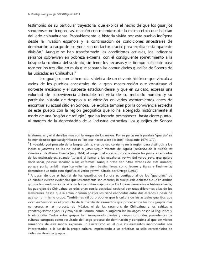 6 Peritaje caso guarijío COLSON junio 2014 testimonio de su particular trayectoria, que explica el hecho de que los guarij...