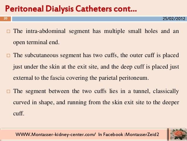 WWW.Montasser-kidney-center.com/ In Facebook :MontasserZeid2  The intra-abdominal segment has multiple small holes and an...