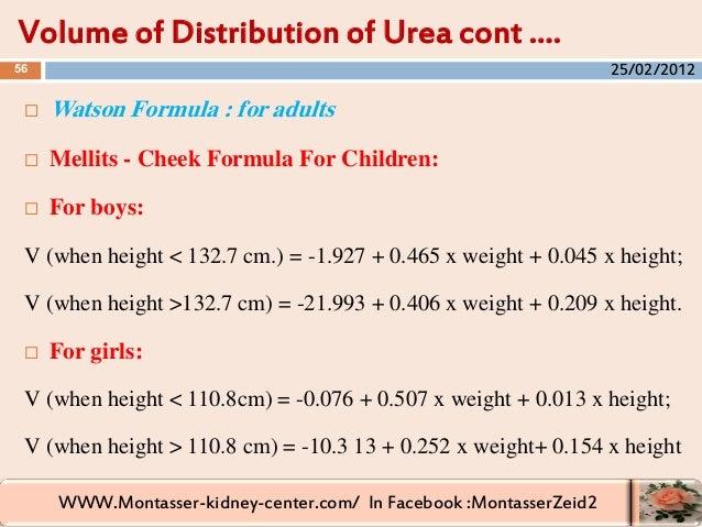 WWW.Montasser-kidney-center.com/ In Facebook :MontasserZeid2  Watson Formula : for adults  Mellits - Cheek Formula For C...